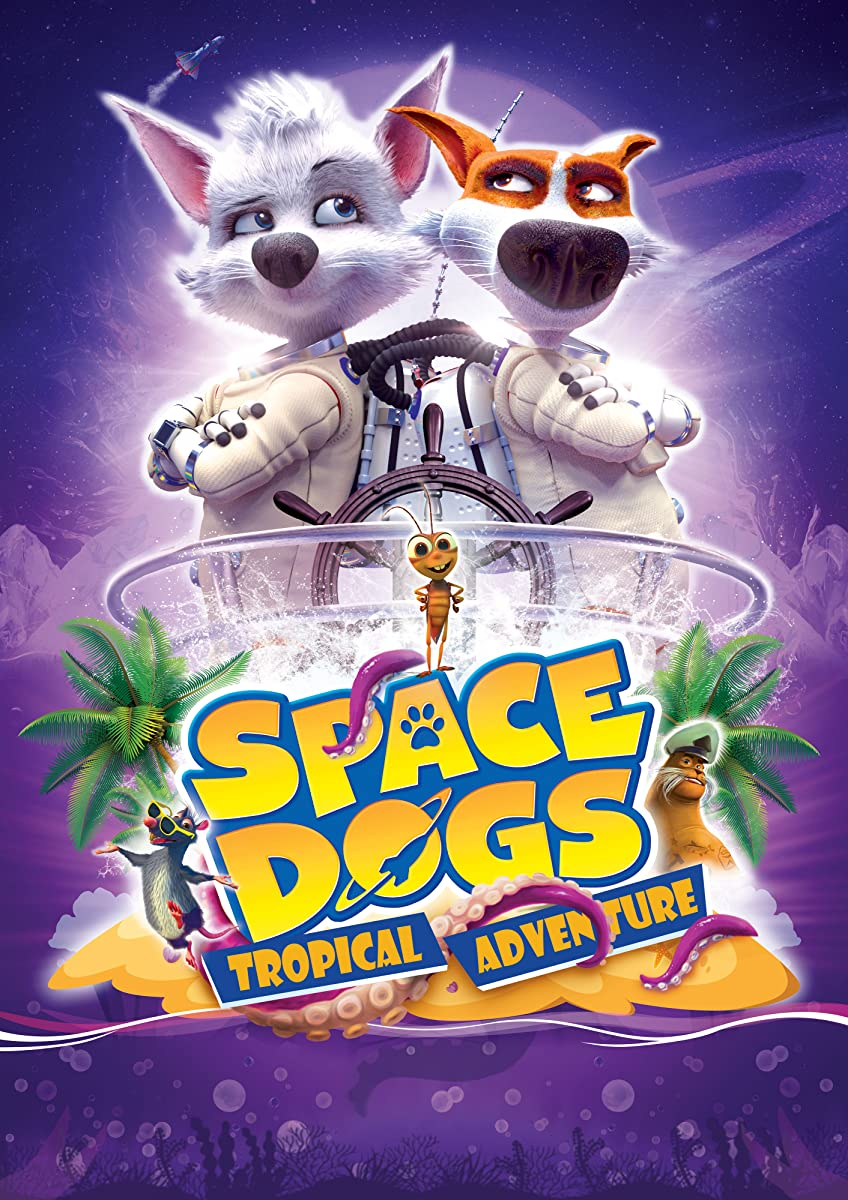 Space Dogs: Tropical Adventure 2020